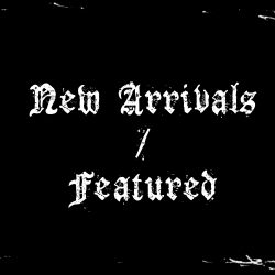 New Arrivals/Featured
